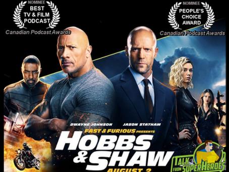Talk From Superheroes: Hobbs & Shaw