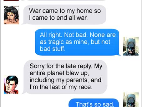 Texts From Superheroes: Tragic Backstory