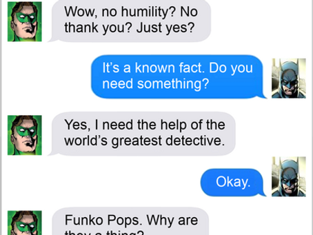 Texts From Superheroes: Play That Funko Music