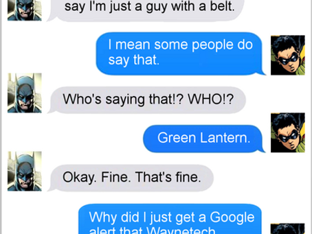 Texts From Superheroes: Maybe Get A Credit Card