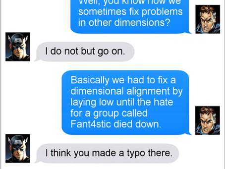 Texts From Superheroes: Laying Low