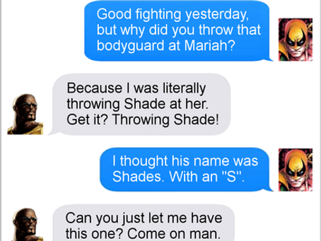Texts From Superheroes: New Catchphrase