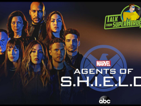 Talk From Superheroes: Agents of SHIELD (Season 6)