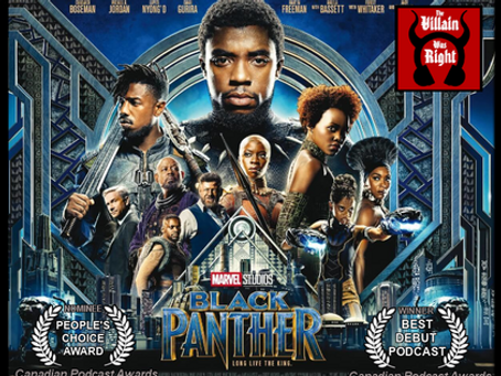 The Villain Was Right: Black Panther