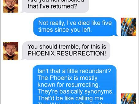 Texts From Superheroes: Phoenix