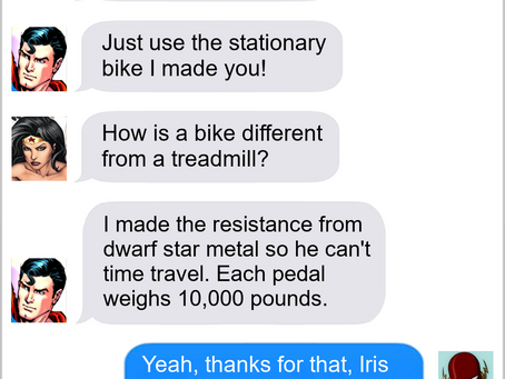 Texts From Superheroes: Work It Out