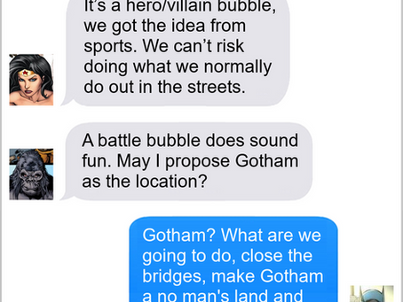 Texts From Superheroes: Bubble of Good and Evil