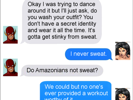 Texts From Superheroes: Some Stank On It