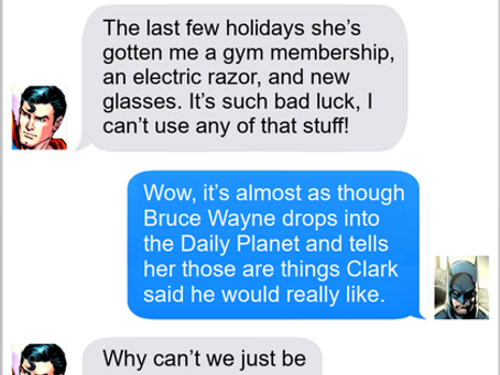 Texts From Superheroes: It's The Thought That Counts