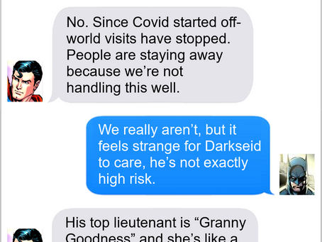 Texts From Superheroes: Goodness Gracious
