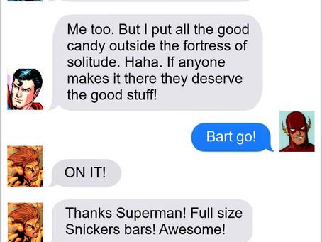 Texts From Superheroes: Well Earned