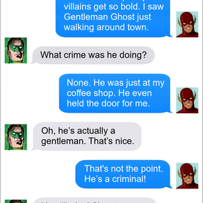 Texts From Superheroes: Chivalry Is Dead