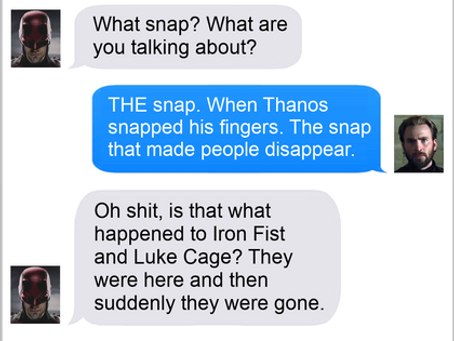 Texts From Superheroes: In A Snap