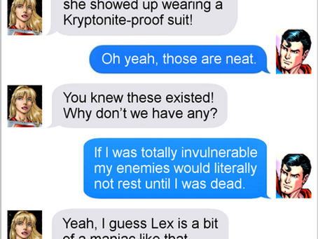 Texts From Superheroes: Keep Your Batman Close