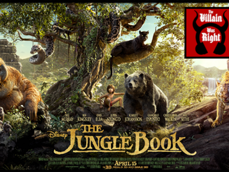 The Villain Was Right: The Jungle Book