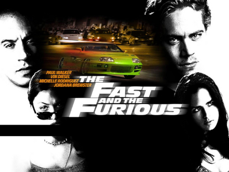 The Villain Was Right: The Fast and the Furious
