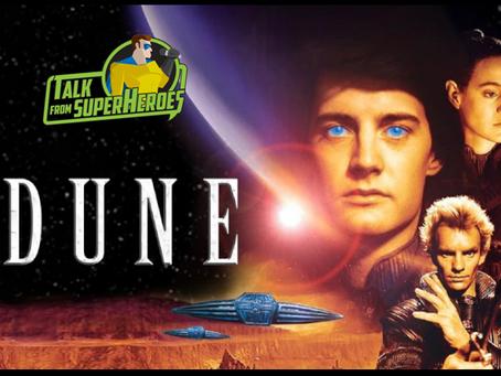 Talk From Superheroes: Dune (1984)