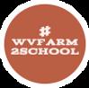 #WVFarm2School