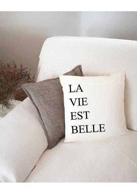 Housse de coussin La Vie est Belle
