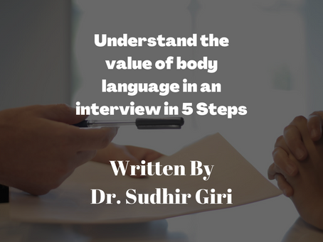 Understand the value of body language in an interview in 5 Steps