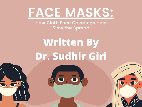 Face Masks : How Cloth Face Coverings Help Slow the Spread