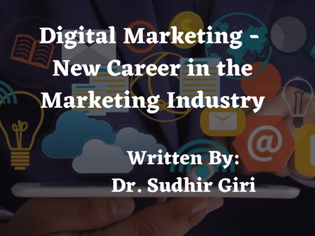 Digital Marketing - New Career in the Marketing Industry