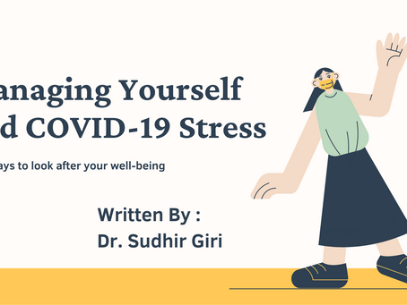 Managing Yourself and COVID-19 Stress