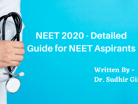 NEET 2020 - Detailed Guide for NEET Aspirants
