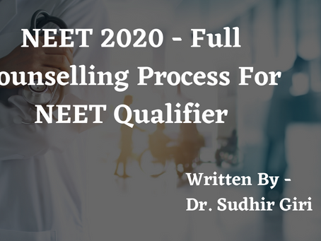 NEET 2020 Full Counselling Process For NEET Qualifier