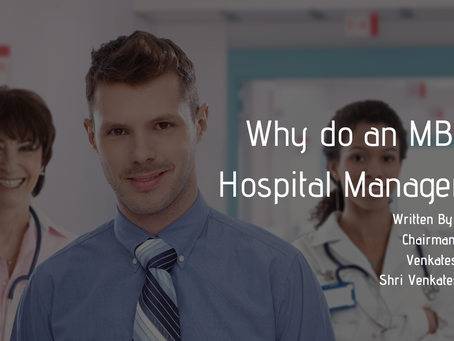 Why Do An MBA In Hospital Management