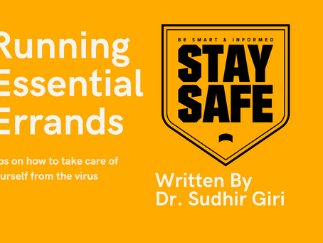 Running Essential Errands - Tips on how to take care of yourself from the virus