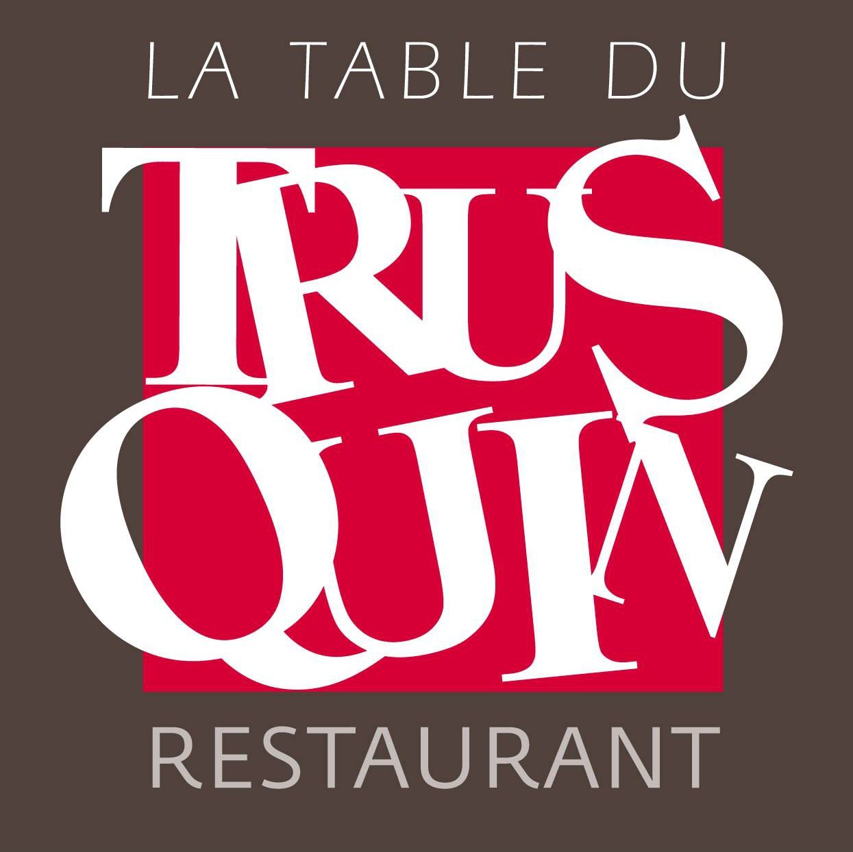 La Table Du Trusquin
