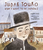 Judah Touro Didn't Want to Be Famous.jpg