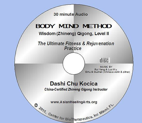 AUDIO COMPANION CD:  BODY MIND METHOD- Wisdom Qigong, Level 1