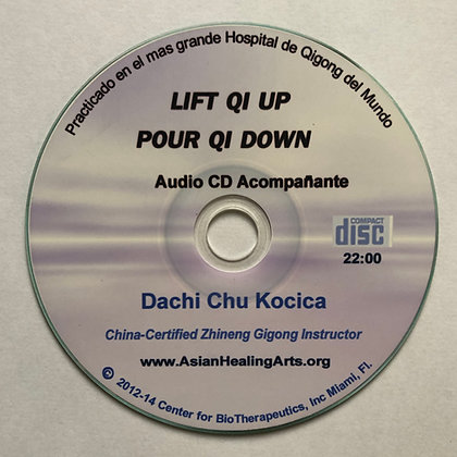 AUDIO CD Spanish- LIFT QI UP, POUR QI DOWN