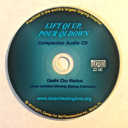AUDIO COMPANION CD English: LIFT QI UP, POUR QI DOWN