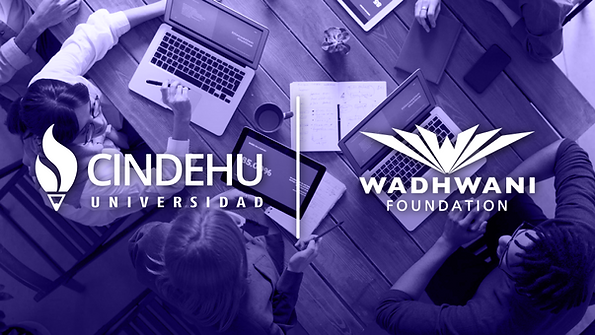Alianza Wadhwani Foundation y Universidad CINDEHU