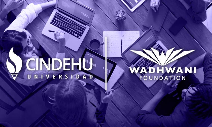Alianza entre Wadhwani Foundation y La Universidad CINDEHU