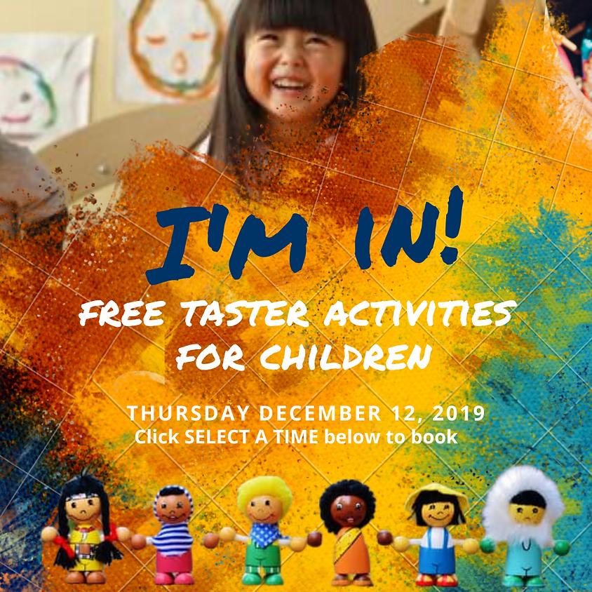 THURS 12 DECEMBER - I'M IN - Free taster day activities for Children.