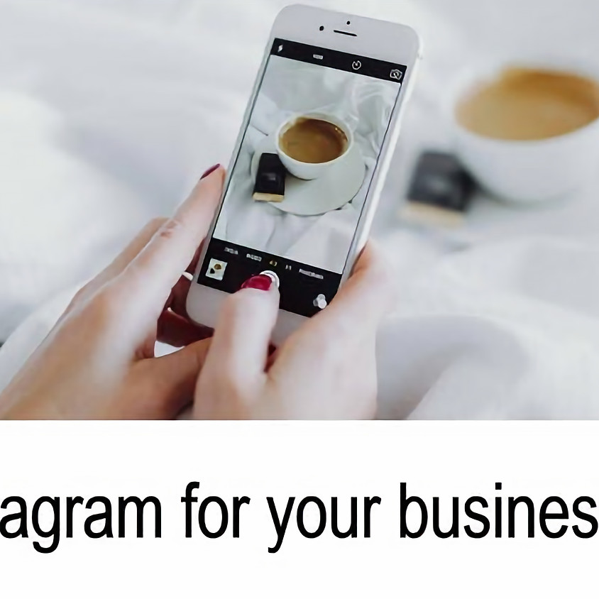 TUES 2 APRIL - Using Instagram for your Business - Social Mums South London