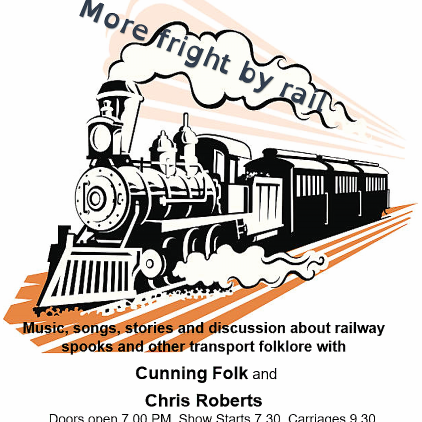 WED 23 OCTOBER More Fright by Rail