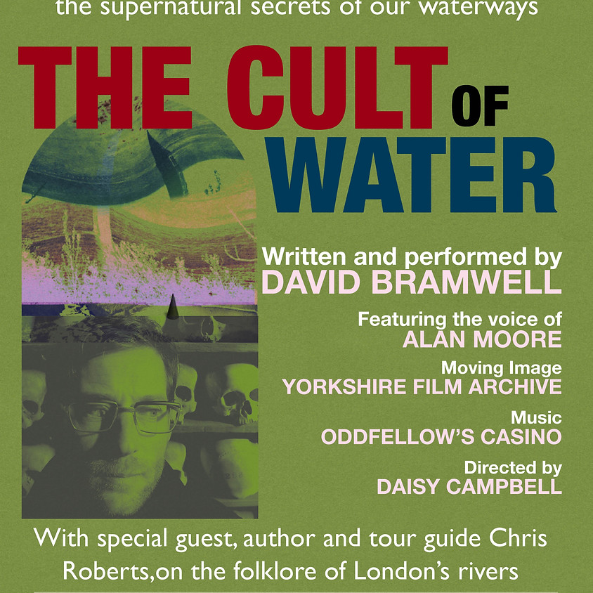 THURS 30 MAY - Cult of Water Theatre Performance