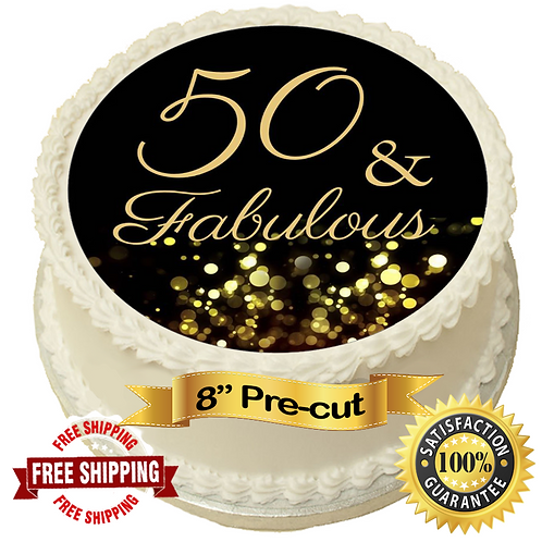 "50 & Fabulous 8"" Round Edible Cake Topper"