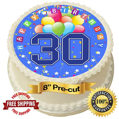 """Happy Birthday 30th In Blue 8"""" Round Edible Cake Topper"""