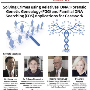 Solving Crimes using Relatives' DNA: Forensic Genetic Genealogy (FGG) and Familial DNA Searching