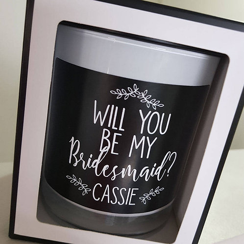 'Will you be my bridesmaid? Black & White Candle - Personalised Candle