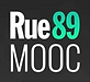 RUE 89 MOOC.png