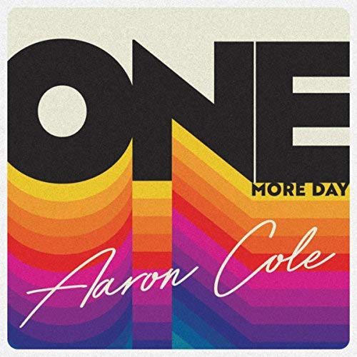 one more day Aaron Cole
