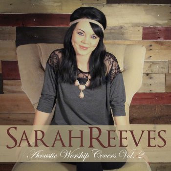 Sarah Reeves Your Love Is Strong