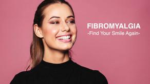 Fibromyalgia: Find Your Smile Again!